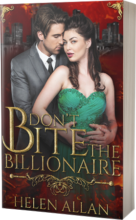 Don't Bite the Billionaire by Helen Allan